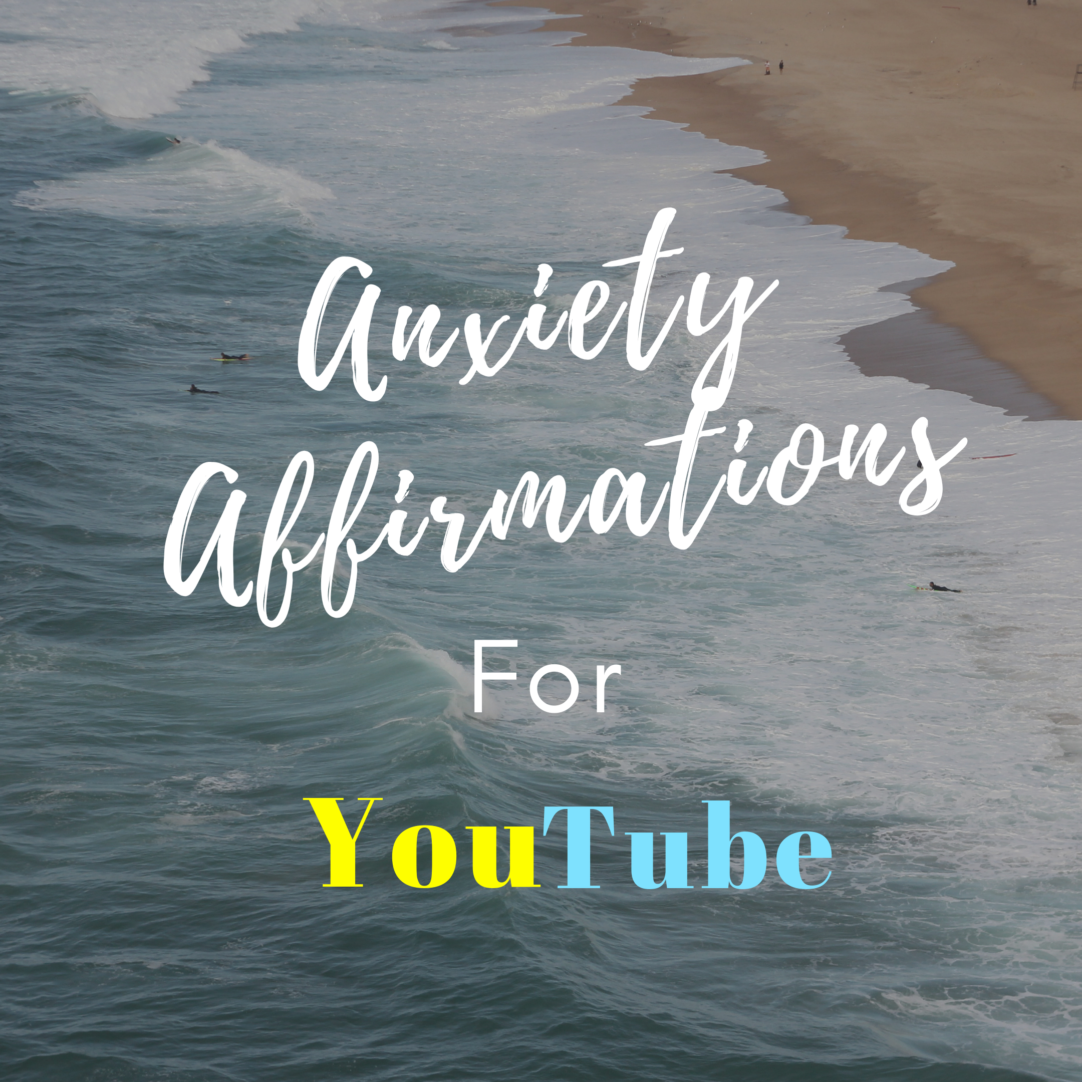 best anxiety affirmations on YouTube